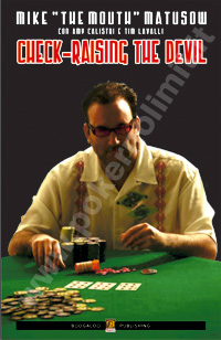 Libro di poker - check raising the devil la storia di mike matusow in italiano