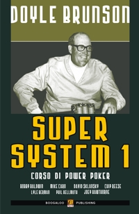 Libro di poker - super system volume 1 doyle brunson