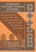 poker - Internet  - Vincere i tornei di Poker Vol. 3
