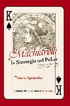 vai al libro di poker - Machiavelli - La strategia nel Poker